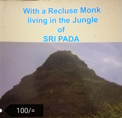 Picture of With a recluse Monk living in the jungle of sripada